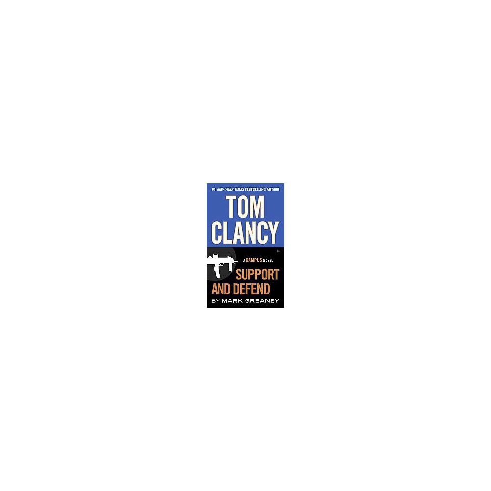 Tom Clancy Support and Defend ( A Jack Ryan Jr. Novel) (Reissue) (Paperback) by Mark Greaney