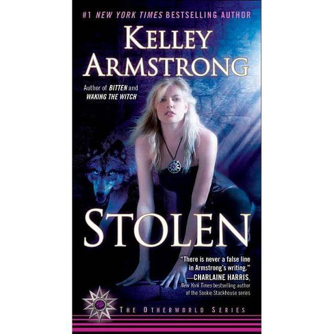 Stolen - (Otherworld) by  Kelley Armstrong (Paperback) - image 1 of 1