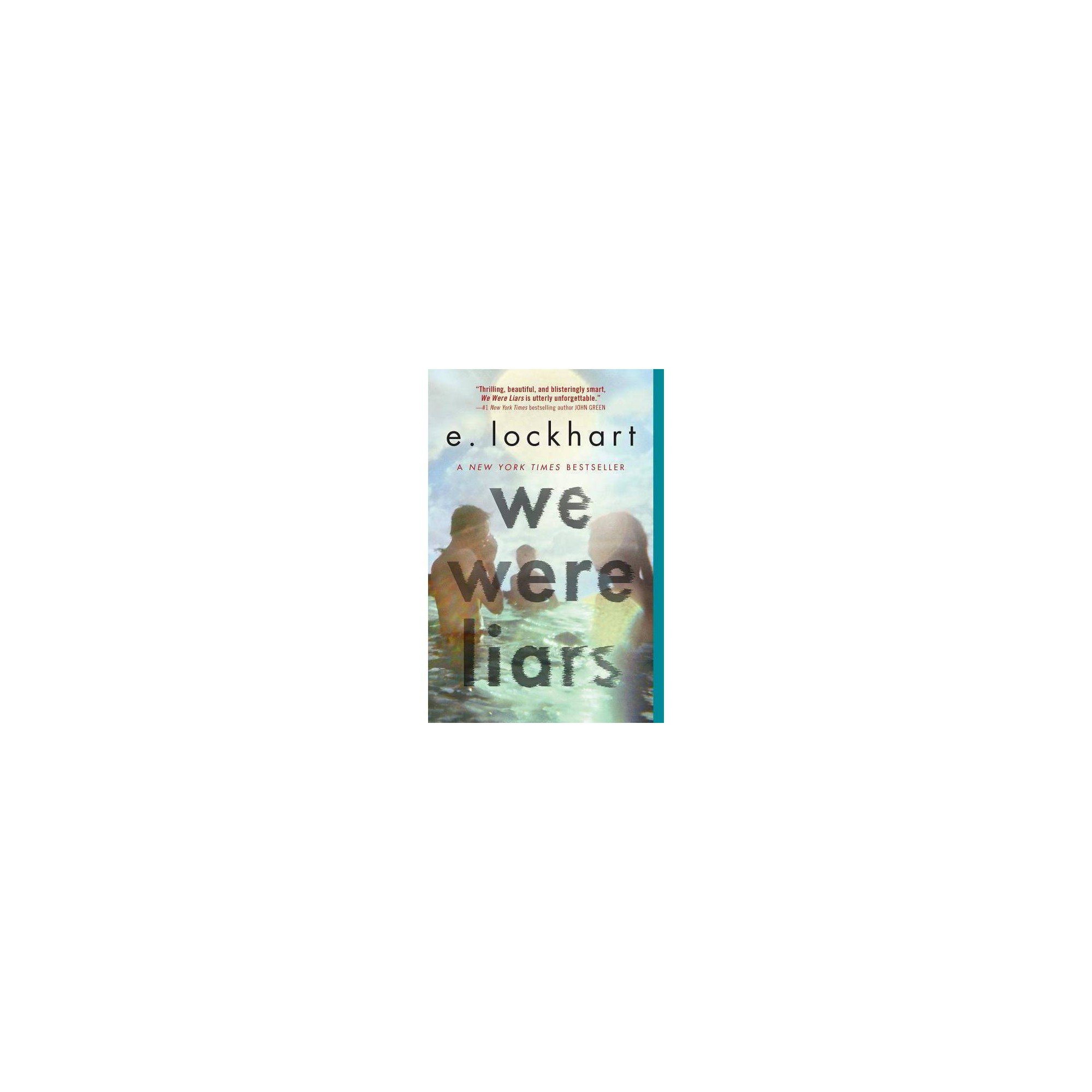We Were Liars by E Lockhart (Paperback)