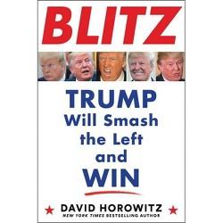 Blitz - by  David Horowitz (Hardcover)