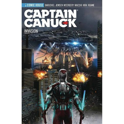 Captain Canuck - S4 - Invasion - by  Jay Baruchel & Van Jensen & Conor McCreery (Paperback)