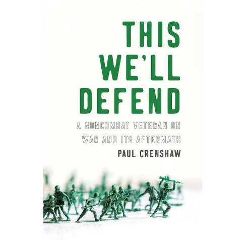 This We'll Defend - by  Paul Crenshaw (Paperback) - image 1 of 1