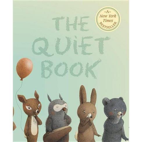 The Quiet Book - by  Deborah Underwood (Paperback) - image 1 of 1