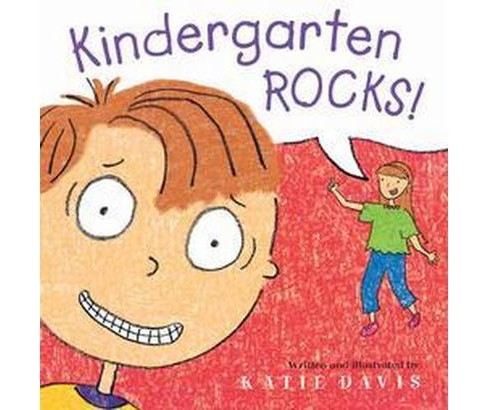 Kindergarten Rocks! (School And Library) (Katie Davis) - image 1 of 1