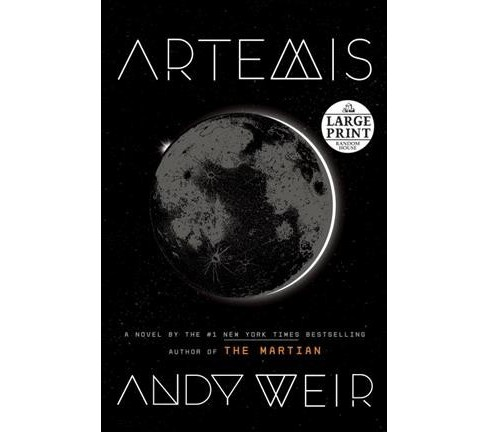 Artemis -  (Random House Large Print) by Andy Weir (Paperback) - image 1 of 1