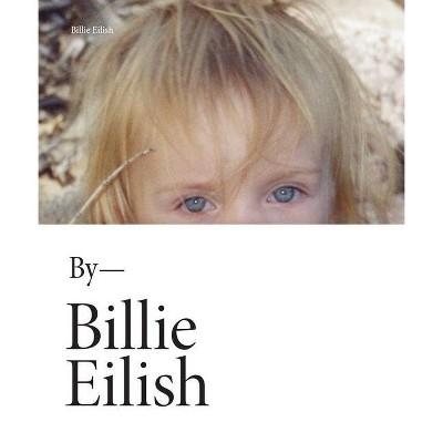 Billie Eilish - (Hardcover)
