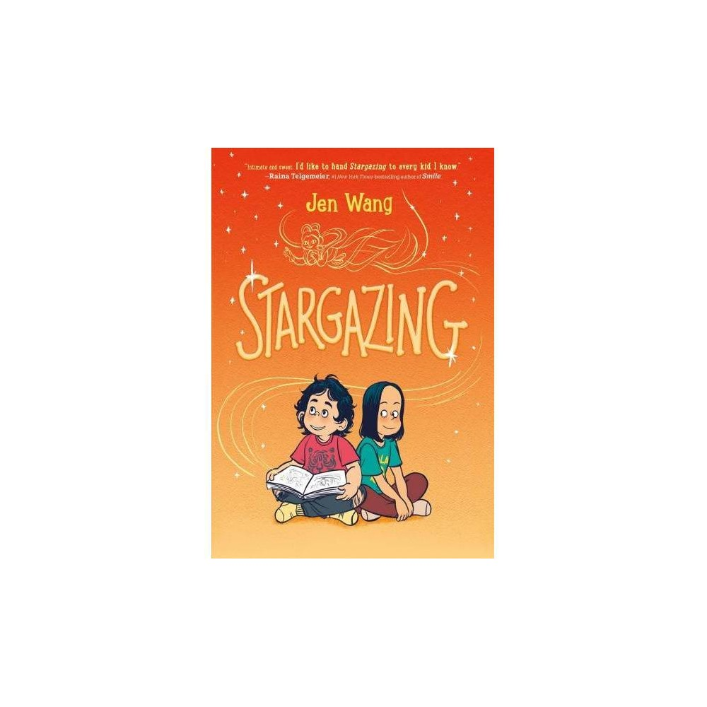 Stargazing - by Jen Wang (Hardcover)
