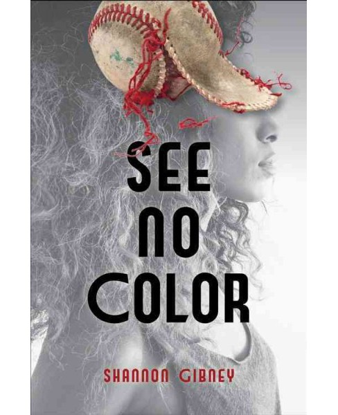 See No Color (School And Library) (Shannon Gibney) - image 1 of 1