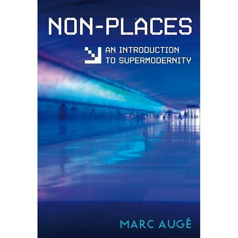 Non-Places - 2 Edition by  Marc Auge (Paperback) - image 1 of 1