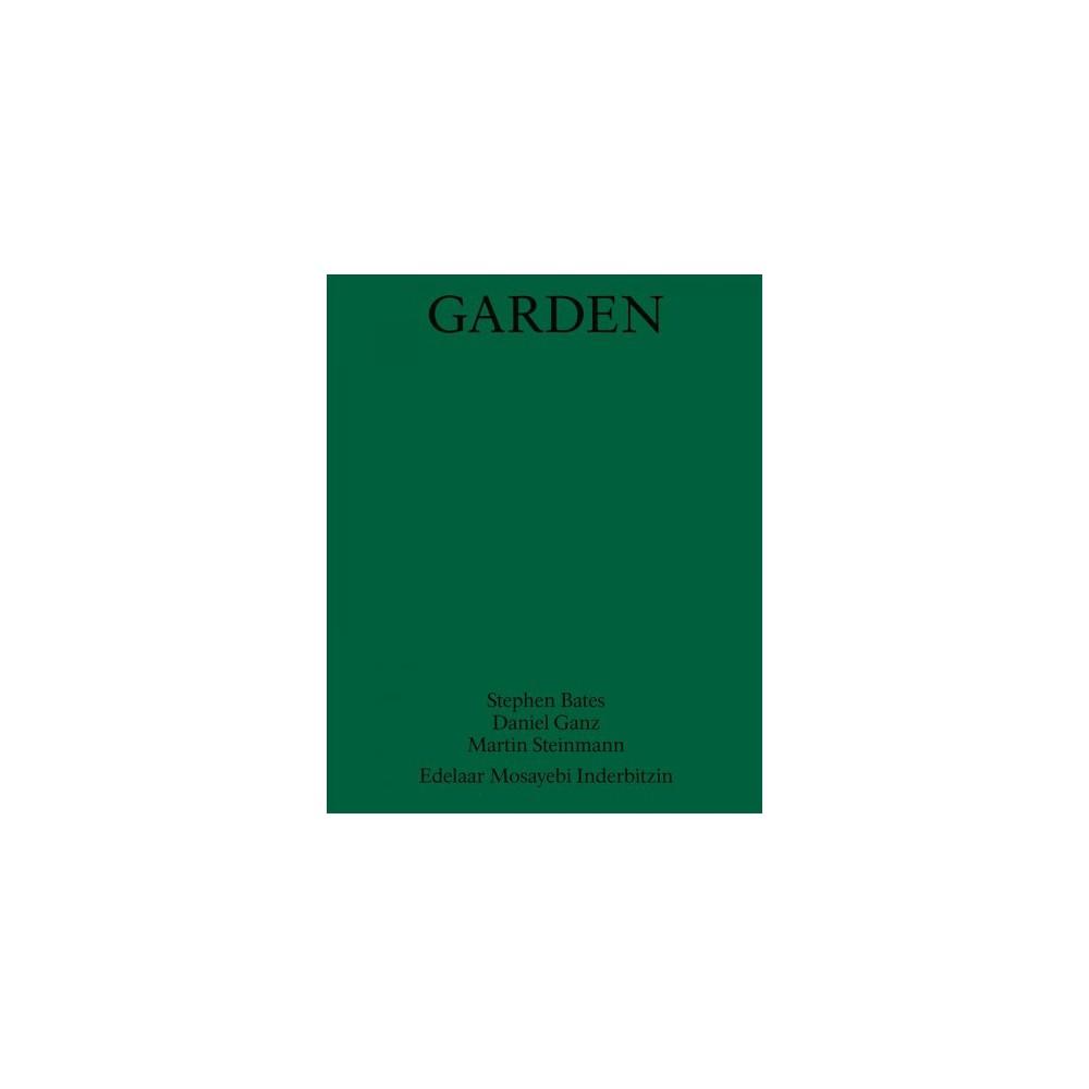 Garden (Paperback) (Stephen Bates & Daniel Ganz & Martin Steinmann).