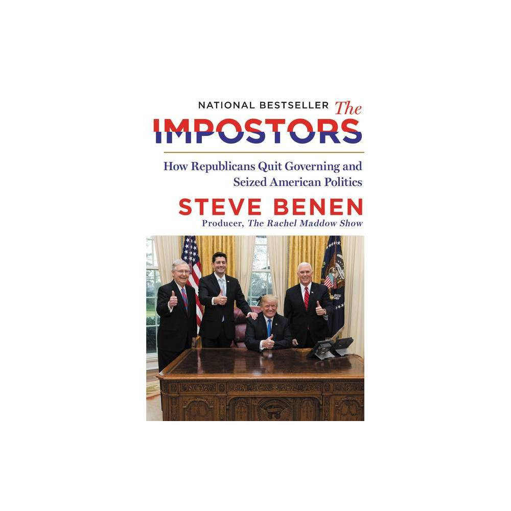 The Impostors By Steve Benen Hardcover