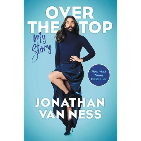 Over the Top - by Jonathan Van Ness (Paperback) - image 1 of 1