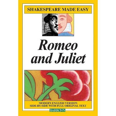 Romeo & Juliet - (Shakespeare Made Easy (Paperback)) by  William Shakespeare (Paperback)