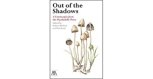Out of the Shadows : A Cornucopia from the Psychedelic Press (Paperback) - image 1 of 1