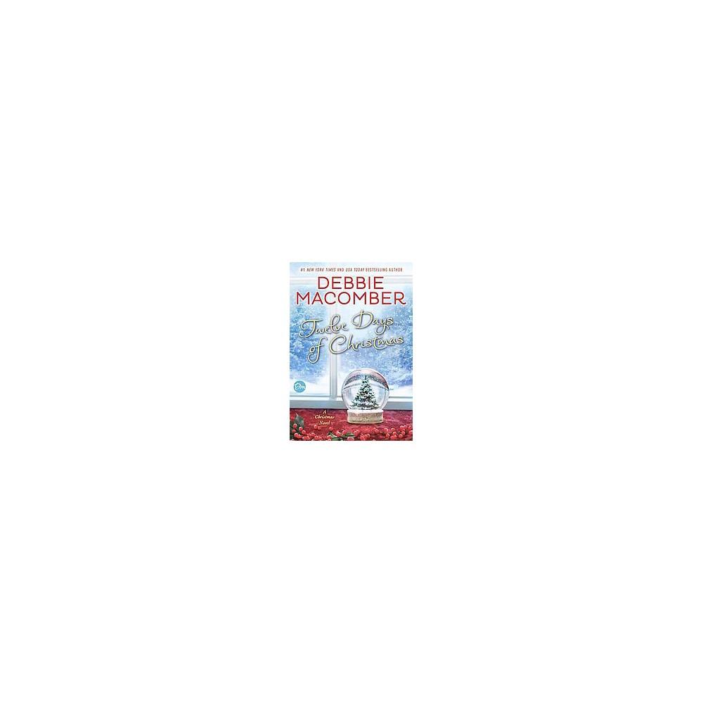 Twelve Days of Christmas (Unabridged) (CD/Spoken Word) (Debbie Macomber)