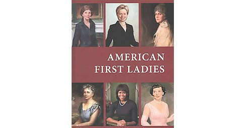 American First Ladies (Hardcover) - image 1 of 1