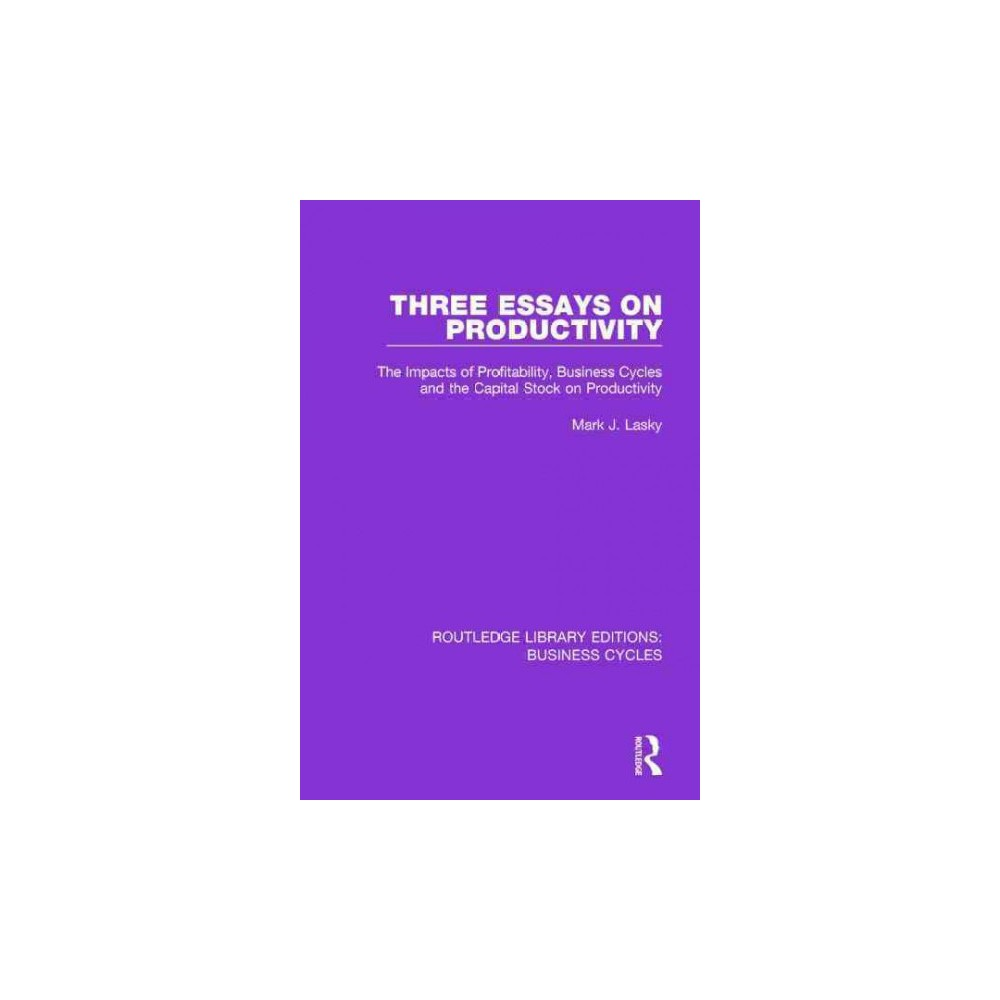 Three Essays on Productivity ( Routledge Library Editions: Business Cycles) (Hardcover)