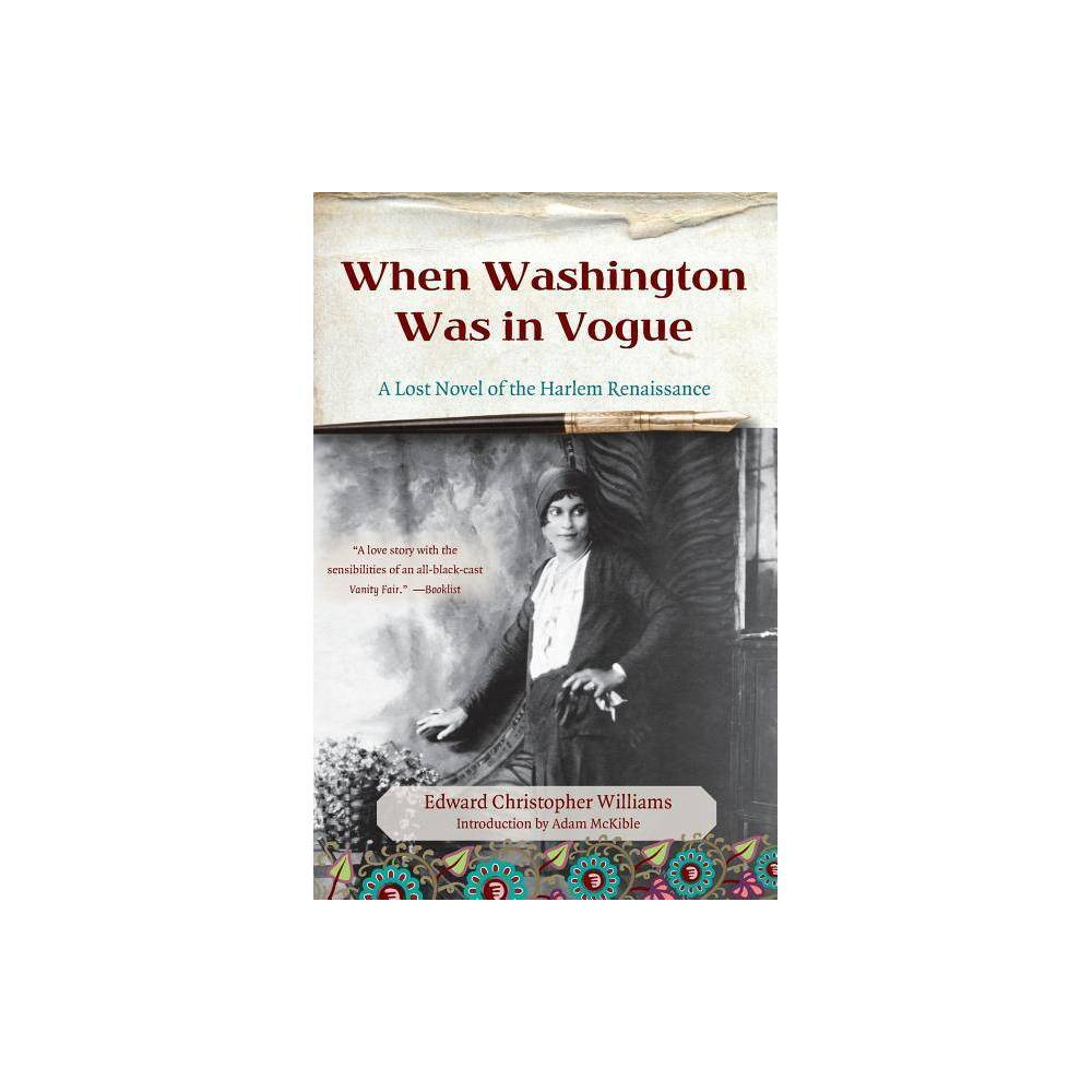 When Washington Was in Vogue - by Edward Christopher Williams (Paperback) Reviews