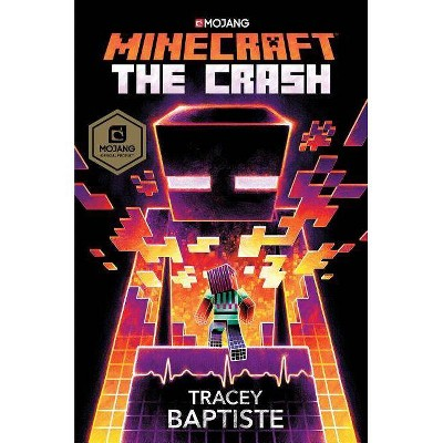 Minecraft : The Crash -  (Minecraft)  Book 2 by Tracey Baptiste (Hardcover)