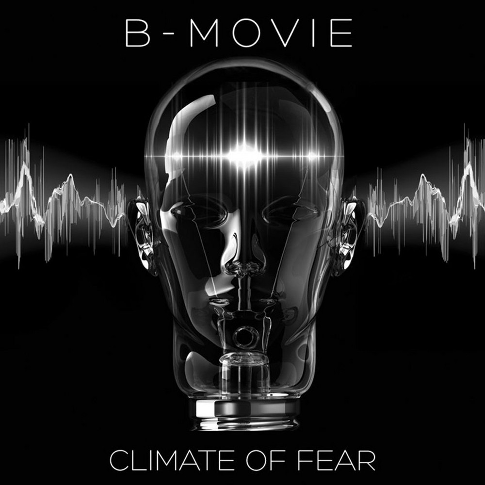 B-movie - Climate Of Fear (Vinyl)