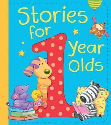 Stories for 1 Year Olds - (Hardcover)