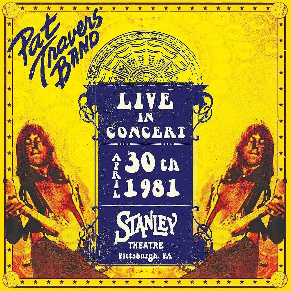 Pat Travers - Live In Concert April 30th 1981: Stanley Theatre (Vinyl)