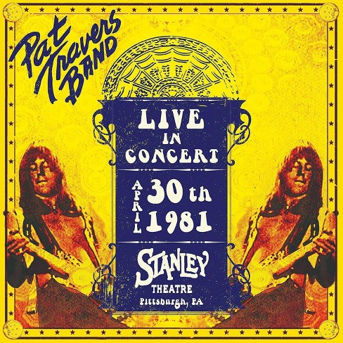 Pat Travers - Live In Concert April 30th 1981: Stanley Theatre (CD) - image 1 of 1