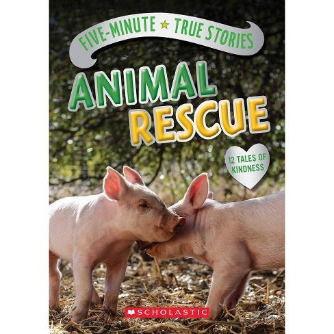 Five-Minute True Stories: Animal Rescue - by  Aubre Andrus (Hardcover) - image 1 of 1