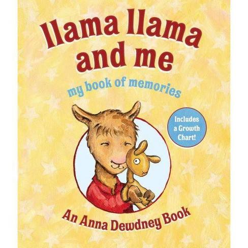 Llama Llama and Me - by  Anna Dewdney (Hardcover) - image 1 of 1