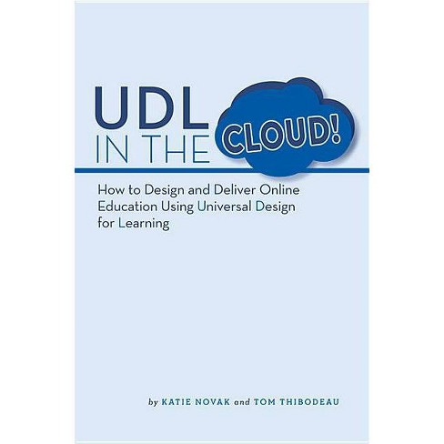 UDL in the Cloud - by  Katie Novak & Tom Thibodeau (Paperback) - image 1 of 1