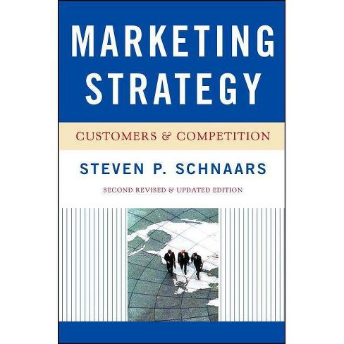 Marketing Strategy (Revised) - 2 Edition by  Steven P Schnaars (Paperback) - image 1 of 1
