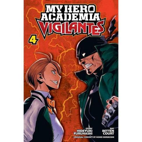My Hero Academia: Vigilantes, Vol. 4 - by  Hideyuki Furuhashi (Paperback) - image 1 of 1