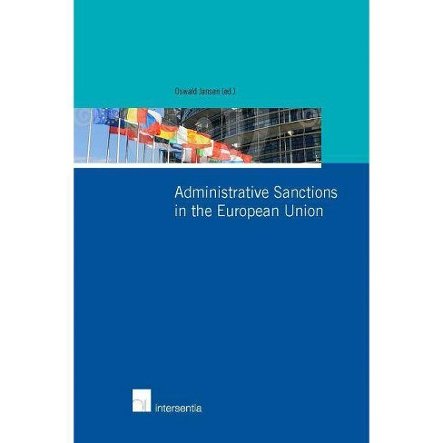 Administrative Sanctions in the European Union - (Paperback) - image 1 of 1