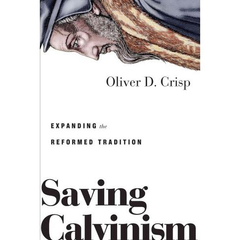 Image result for saving calvinism crisp