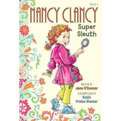 Nancy Clancy Super Sleuth Fancy Nancy Chapter Books Hardcover By Jane O Connor Target
