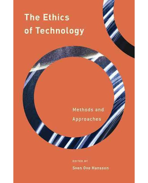 Ethics of Technology : Methods and Approaches (Hardcover) - image 1 of 1