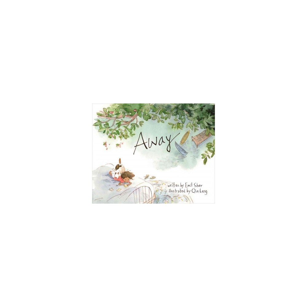 Away - by Emil Sher (Hardcover)