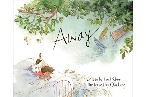 Away -  by Emil Sher (Hardcover) - image 1 of 1