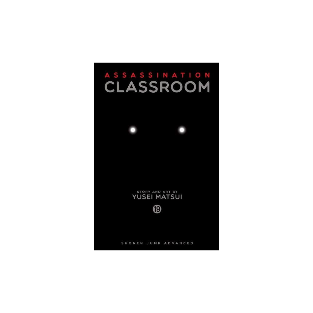 Assassination Classroom 19 : Shonen Jump Advanced Manga Edition - by Yusei Matsui (Paperback)