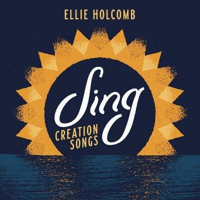 Ellie Holcomb - Sing: Creation Songs (CD)