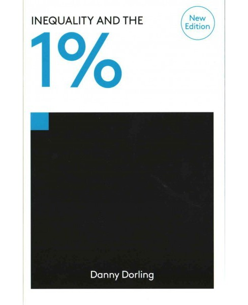 Inequality and the 1% (Paperback) (Danny Dorling) - image 1 of 1