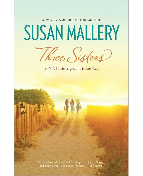 Three Sisters (Paperback) by Susan Mallery - image 1 of 1