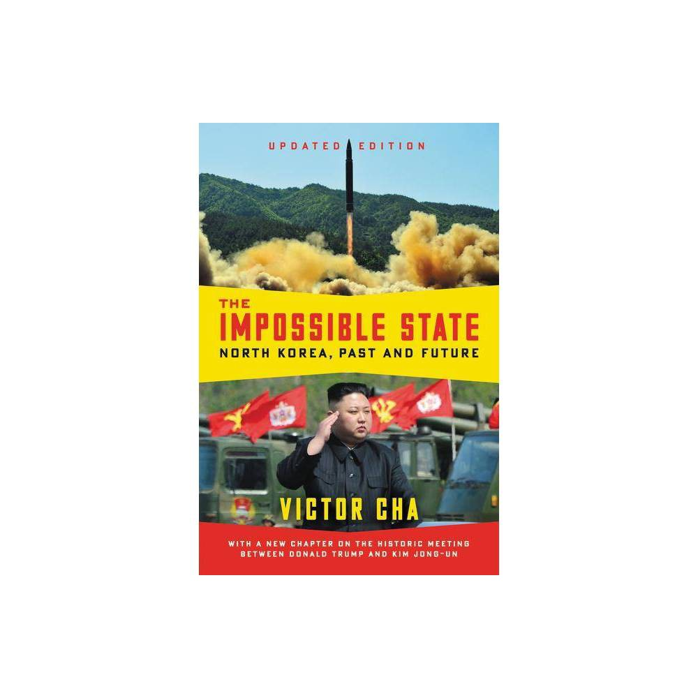 The Impossible State Updated Edition By Victor Cha Paperback