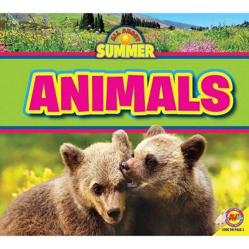 Animals - (All about Summer) by  Maddie Spalding (Paperback) - image 1 of 1