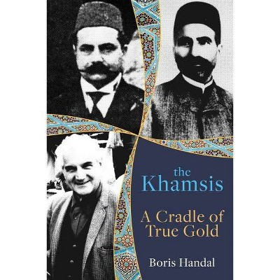 The Khamsis - by  Boris Handal (Paperback)