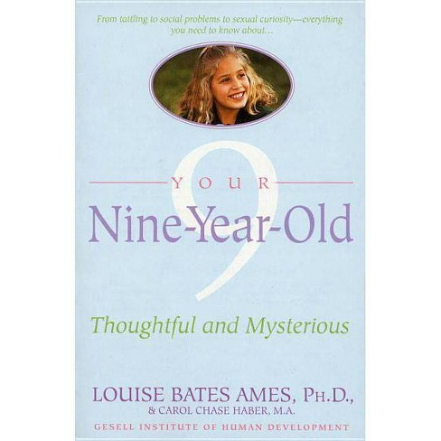 Your Nine Year Old - by  Louise Bates Ames & Carol Chase Haber (Paperback) - image 1 of 1