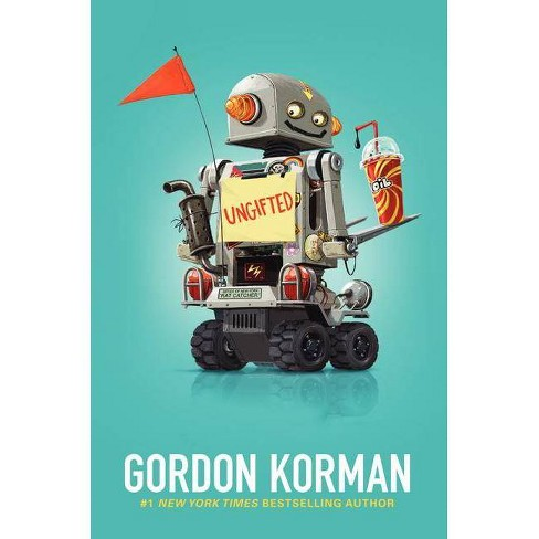 Ungifted - by  Gordon Korman (Hardcover) - image 1 of 1