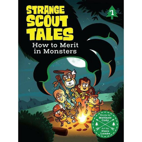 How to Merit in Monsters - (Strange Scout Tales) by  Matthew Cody (Hardcover) - image 1 of 1