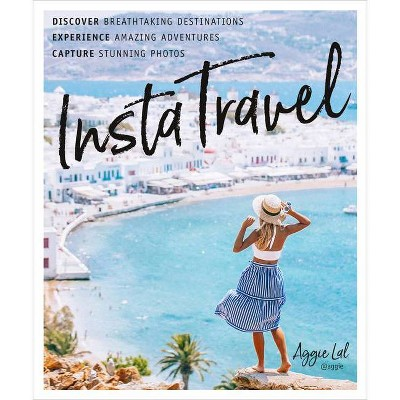 Instatravel - by Aggie Lal (Paperback)