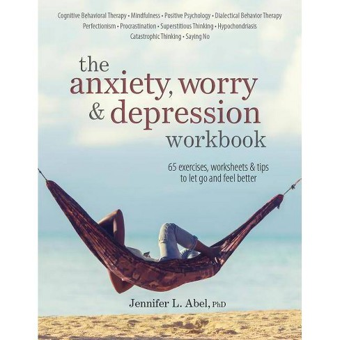 The Anxiety, Worry & Depression Workbook - by  Jennifer Abel (Paperback) - image 1 of 1